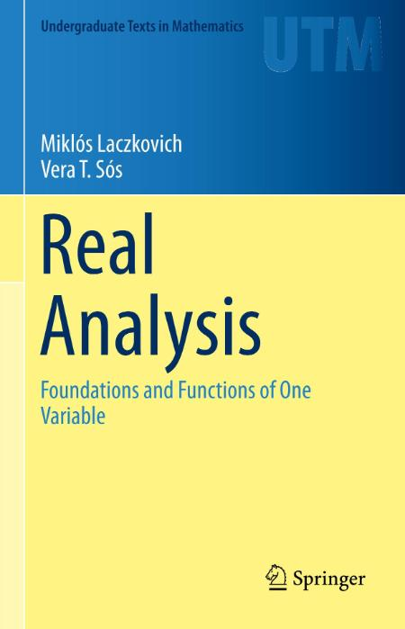 Real Analysis Foundations And Functions Of One Variable
