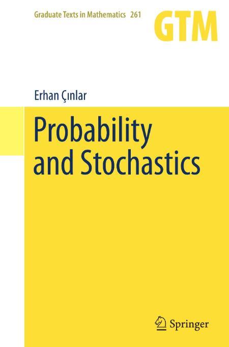 Probability And Stochastics Erhan Cinlar 2011