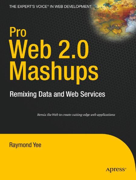 Pro Web 2 0 Mashups 2008