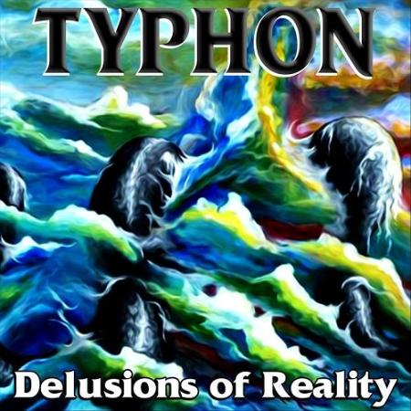 Typhon - 2021 - Delusions of Reality