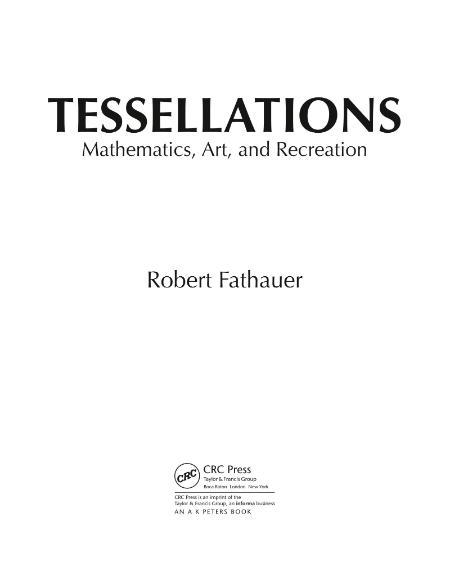Tessellations Mathematics Art And Recreation Crc 2021