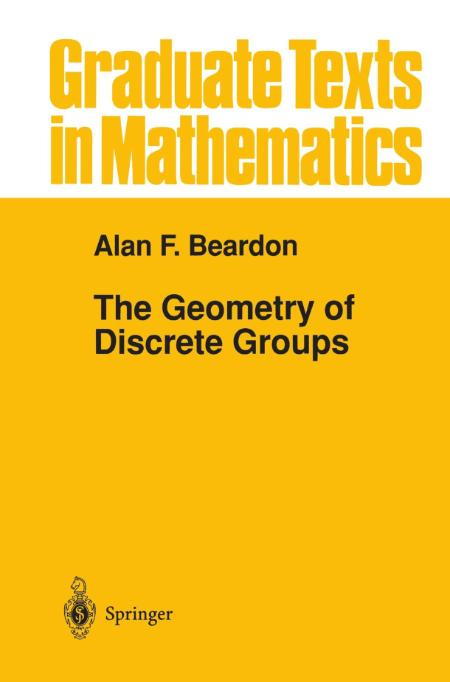The Geometry Of Discrete Groups Alan F Beardon 1983