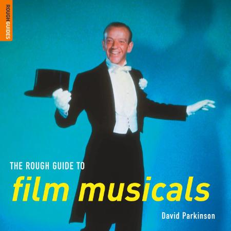 The Rough Guide To Film Musicals Rough Guide Reference
