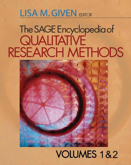 The Sage Encyclopedia Of Qualitative Research Methods V 1 2 2008