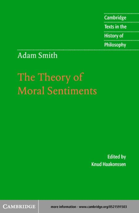 Theory Of Moral Sentiments History Of Philosophy Adam Smith Cambridge