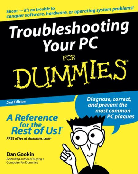 Troubleshooting Your Pc For Dummies Wiley Pub 1991