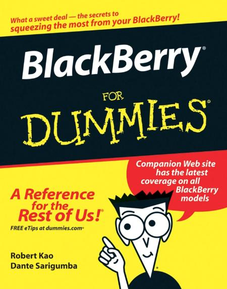 Blackberry For Dummies Wiley Pub 2006
