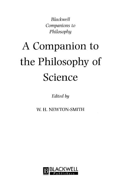 Blackwell A Companion To The Philosophy Of Science 2001