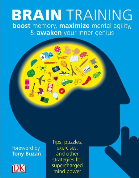 Brain Training Boost Memory Maximize Mental Agility Awaken Your Inner Genius By Dk