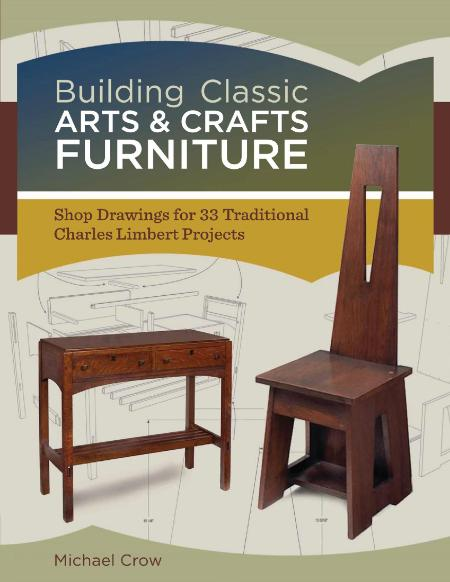 Building Classic Arts Crafts Furniture Shop Drawings for 33 Traditional Charles Li...