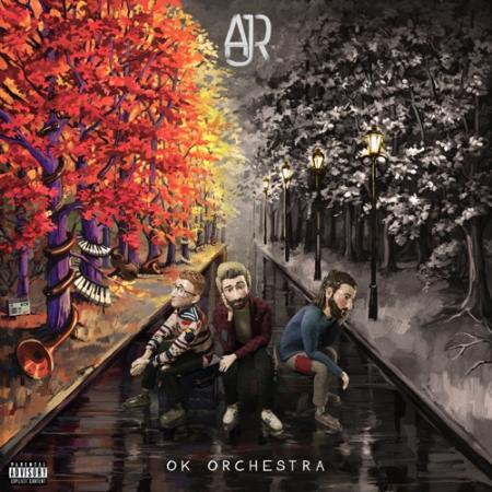 Ajr - Ok Orchestra (2021)