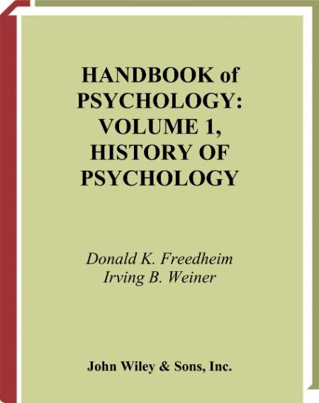 Handbook Of Psychology Volume 1 History Of Psychology