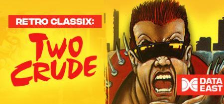 Retro Classix Two Crude GOG