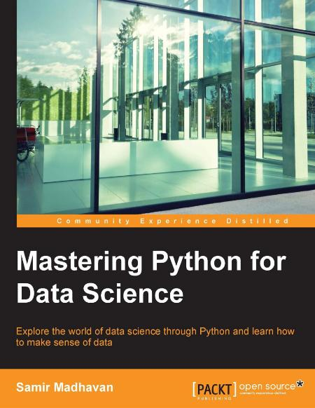 Mastering Python For Data Science 2015