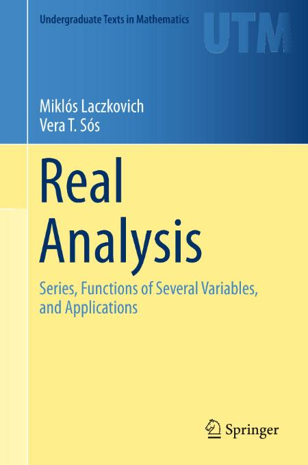 Real Analysis Series Functions Of Several Variables And Applications