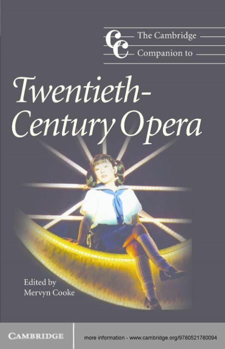 The Cambridge Companion To Twentieth Century Opera 2005