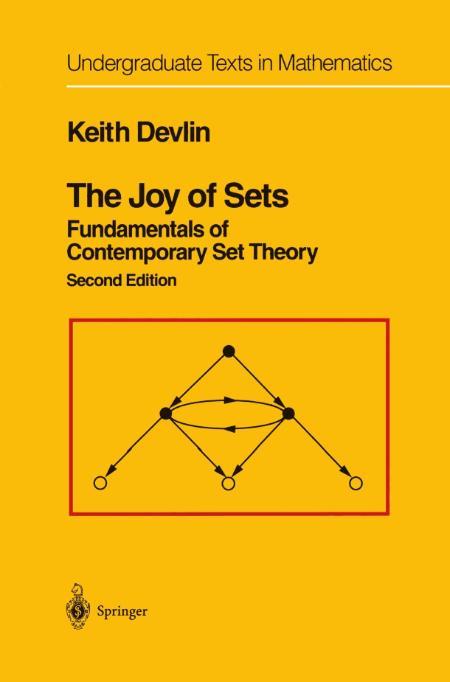 The Joy Of Sets Fundamentals Of Contemporary Set Theory
