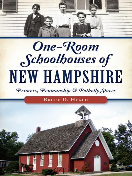 One Room Schoolhouses of New Ha Bruce D Heald