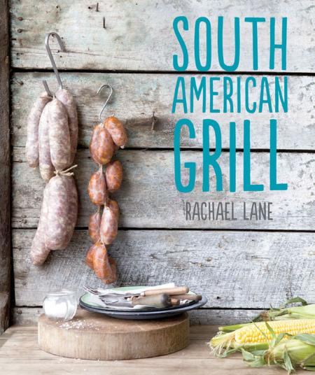 South American Grill Rachael Lane