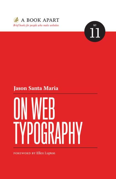 On Web Typography Jason Santa Maria