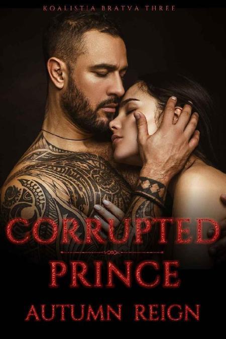 Corrupted Prince  A Dark Mafia - Autumn Reign