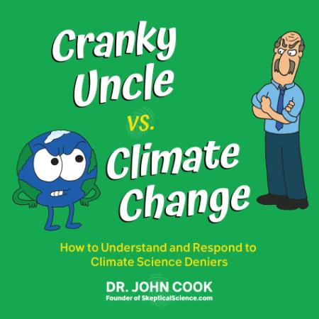 Cranky Uncle vs  Climate Change How to Understand and Respond to Climate Science D...