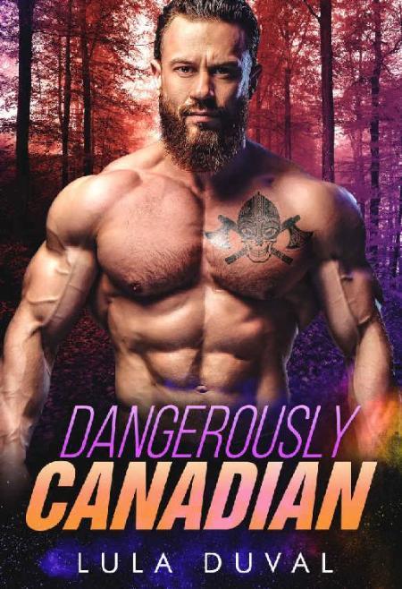 Dangerously Canadian - Lula Duval