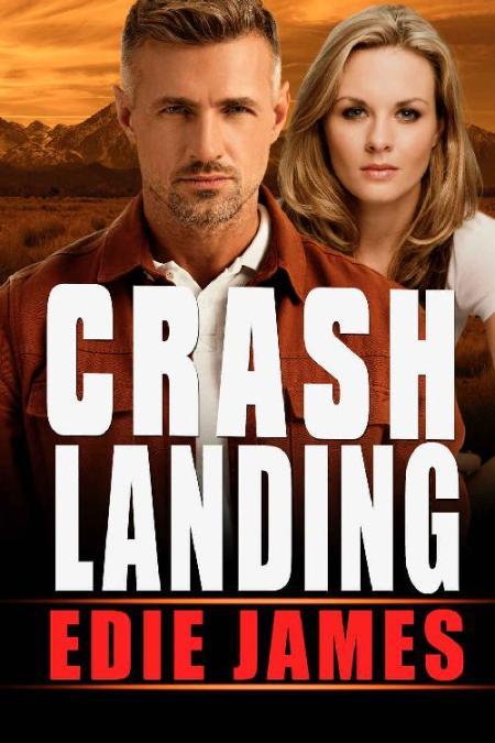 Crash Landing (Hope Landing Rom - Edie James