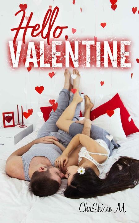Hello, Valentine! - ChaShiree M