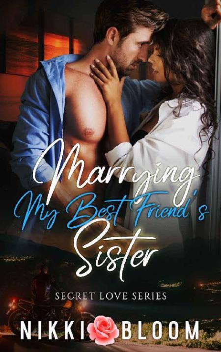 Marrying My Best Friends Siste - Nikki Bloom