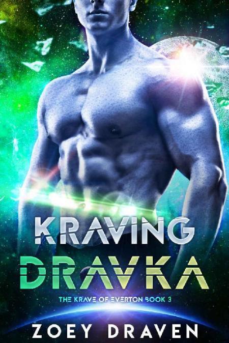 Kraving Dravka (The Krave of Ev - Zoey Draven