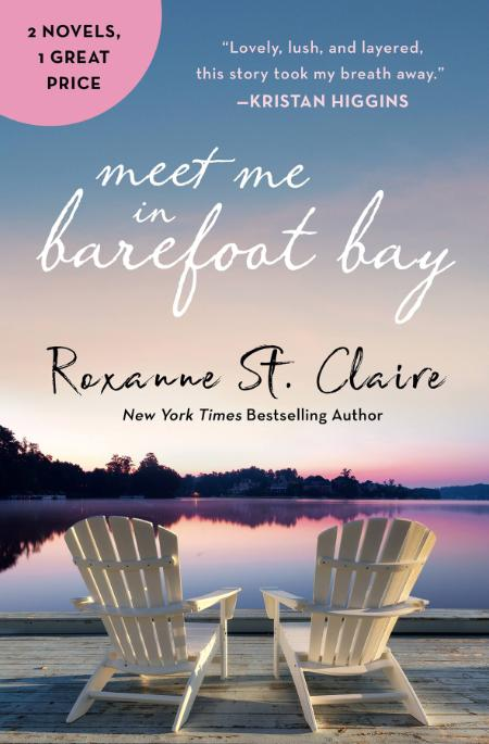 Meet Me in Barefoot Bay - Roxanne St  Claire