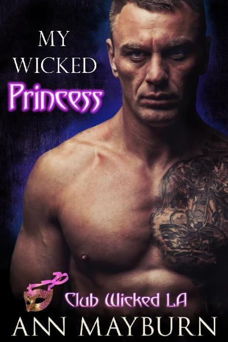 My Wicked Princess (Club Wicked - Ann Mayburn